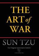 Art of War (Chiron Academic Press - The Original Authoritative Edition) (Authoritative)