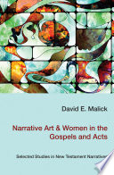 Narrative Art   Women in the Gospels and Acts