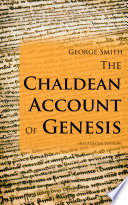 The Chaldean Account Of Genesis  Illustrated Edition