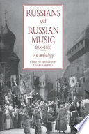 Russians on Russian Music  1830 1880