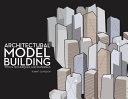 Architectural Model Building