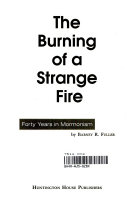 The Burning of a Strange Fire
