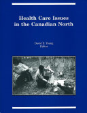Health Care Issues in the Canadian North