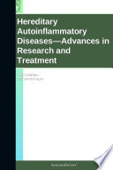 Hereditary Autoinflammatory Diseases   Advances in Research and Treatment  2012 Edition Book