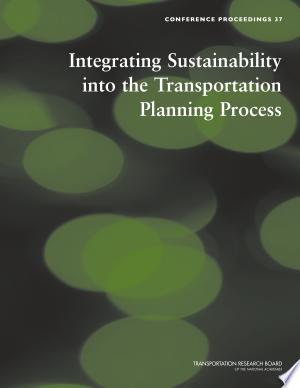 Integrating+Sustainability+Into+the+Transportation+Planning+Process