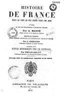 Histoire de France depuis les temps les plus reculés jusqu'à nos jours