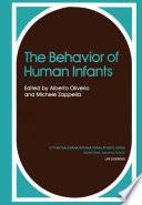 The Behavior of Human Infants