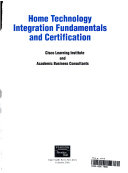 Home Technology Integration Fundamentals and Certification Book