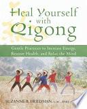 Heal Yourself with Qigong Book