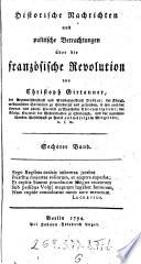 Historische Nachrichten und politische Betrachtungen über die Französische Revolution