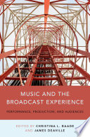 Music and the Broadcast Experience Book PDF