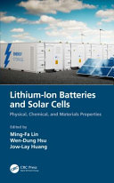 Lithium Ion Batteries and Solar Cells Book