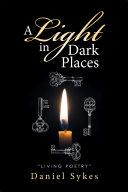 Pdf A Light in Dark Places
