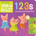 My First Brain Quest 123s Book