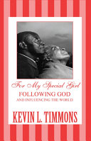 For My Special Girl: Following God and Influencing the World