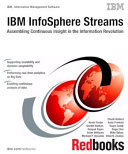 IBM InfoSphere Streams: Assembling Continuous Insight in the Information Revolution Pdf