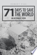71 Days to Save the World