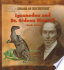 Iguanodon and Dr  Gideon Mantell