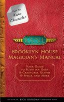 From the Kane Chronicles: Brooklyn House Magician's Manual Pdf/ePub eBook