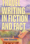 Travel Writing in Fiction   Fact
