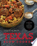 link to Texas slow cooker : 125 recipes for the Lone Star State's very best dishes, all slow-cooked to perfection in the TCC library catalog
