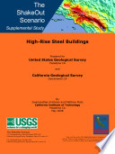 The ShakeOut Scenario Supplemental Study: High-Rise Steel Buildings