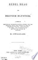 Rebel Brag and British Bluster