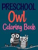 Preschool Owl Coloring Book Book