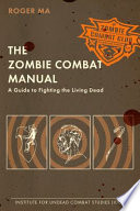 The Zombie Combat Manual