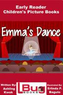 Emma's Dance - Early Reader - Children's Picture Books Pdf/ePub eBook