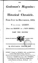 THE GENTLEMAN'S MAGAZINE: AND HISTORICAL CHRONICLE. VOL. LXXXV.
