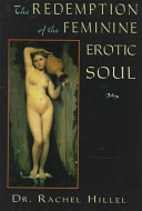 The Redemption of the Feminine Erotic Soul