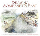 Drawing Somerset s Past
