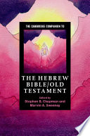 The Cambridge Companion to the Hebrew Bible Old Testament