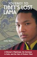 Journey to Tibet s Lost Lama