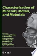 Characterization of Minerals  Metals and Materials