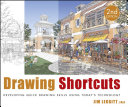 Drawing Shortcuts: Developing Quick Drawing Skills Using Today's ...