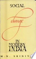"""Social Change in Modern India"" by Mysore Narasimhachar Srinivas"