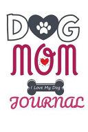 Dog Mom Journal