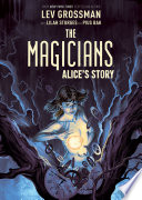The Magicians  Alice s Story Original Graphic Novel