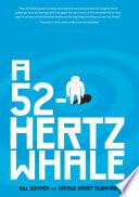 A 52 Hertz Whale