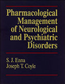 Pharmacological Management of Neurological and Psychiatric Disorders