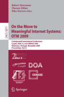 On the Move to Meaningful Internet Systems  OTM 2009