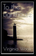 To the Lighthouse Original Edition Annotated