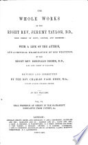 The Works Of Jeremy Taylor With Some Account Of His Life Summary Of Each Discourse Notes C By T S Hughes