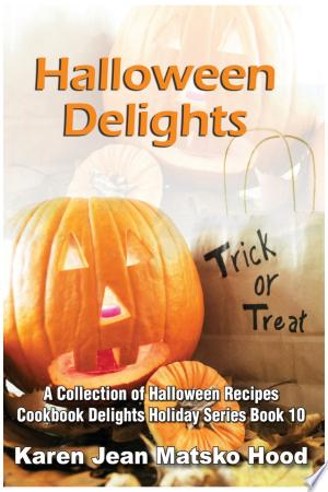 Download Halloween Delights Cookbook Free Books - Read Books