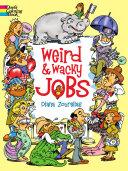 Weird and Wacky Jobs