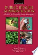 Public Health Administration  Principles for Population Based Management Book