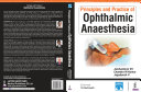 Principles and Practice of Ophthalmic Anaesthesia