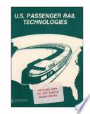 U S Passenger Rail Technologies